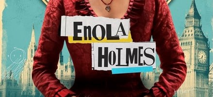 cropped torso of a young woman with title ; Enola Holmes across the middle of the picture